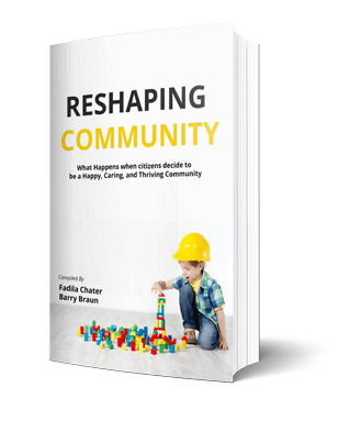 "Cover of ""Reshaping Community: What happens when citizens decide to be a Happy, Caring and Thriving Community"" book"